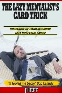 Lazy Mentalists Card Trick